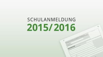 Schulanmeldung 2015-2016