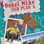 Ich Onkel Mike und Plan A