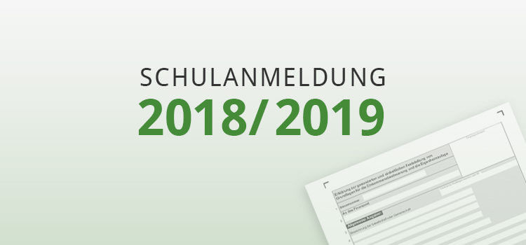 Schulanmeldung 2018-2019