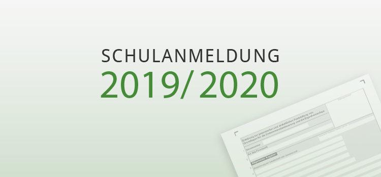 Schulanmeldung 2019/2020